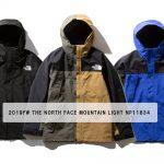 【2019FW】ザ・ノース・フェイス マウンテンライトジャケット GORE-TEX NP11834 / Mountain Light Jacket ¥38,880-